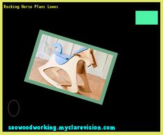 Buy Rocking Horse Plans 204419 Woodworking Plans And Projects