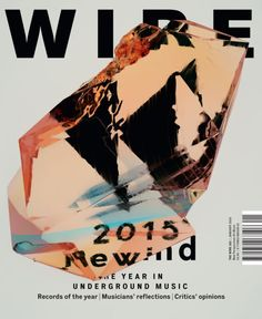Beautiful. London's The Wire mag. Would love to know what that is. A rock?