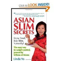 Asian Slim Secrets by Linda Yo