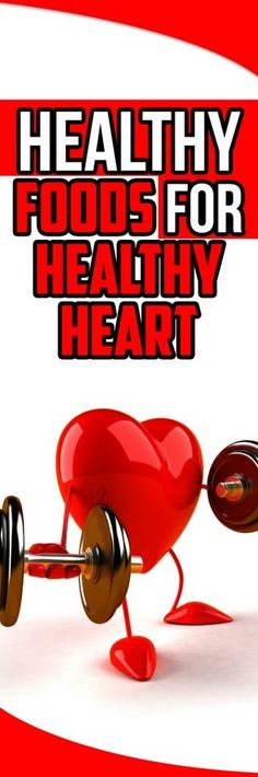 Are You Eating These 9 Healthy Foods for Healthy Heart? - Holistic Healthcare