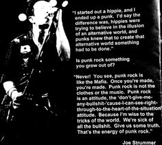 Joe Strummer - Don't give me any bullshit. Give me some truth.