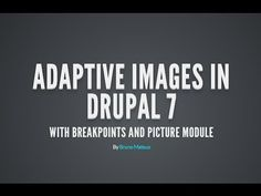 "Using ""Groups"" in Breakpoints and Picture module (Drupal 7) for adaptive images - YouTube"