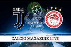 Juventus-Olympiakos: probabili formazioni cronaca e risultato in diretta