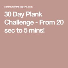 30 Day Plank Challenge - From 20 sec to 5 mins!