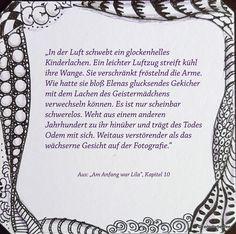 """Zitat aus Kapitel 10 meines Blogromans """"Am Anfang war Lila""""."""