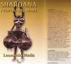 Shardana i Popoli del Mare (Leonardo Melis): #SHARDANA Il Mondo alla rovescia