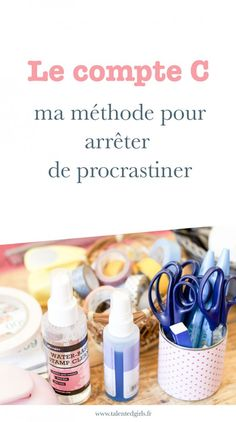 Le compte C ou comment sortir de la procrastination - Talented girls Positive Attitude, Positive Vibes, Journal Organization, Miracle Morning, Infaillible, Life Care, Best Blogs, Bullet Journal, Motivation