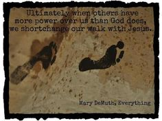 From Everything, an inspirational new book by Mary DeMuth.