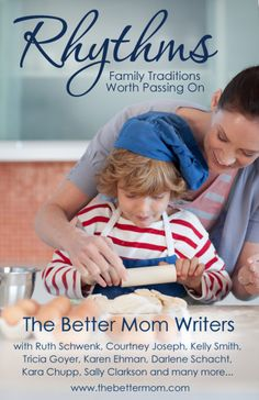 Our Favorite Traditions (Rhythms of The Better Mom Writers)