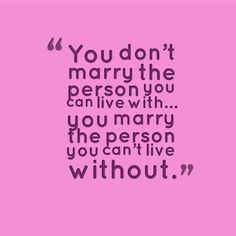 You Don'y Marry The Person