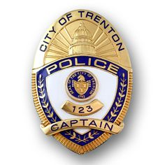 US State of New Jersey, City of Trenton Police Department Captain Badge Law Enforcement Badges, Law Enforcement Officer, Police Badges For Sale, Fire Badge, Emergency Medical Services, Police Patches, Badge Logo, Indian Army, Badge Design