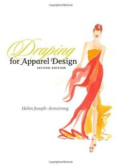Draping for Apparel Design (2nd Edition) [Hardcover]