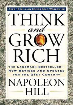 'Think and Grow Rich' is a self-help book written by Napoleon Hill. Napolean Hill had given 20 years of his life to Think and Grow Rich book. Andrew Carnegie asked Hill to write Think and Grow Rich. Napoleon Hill, Andrew Carnegie, Dale Carnegie, Motivational Books, Inspirational Books, Motivational Speakers, Motivational Thoughts, Think And Grow Rich, How To Get Rich