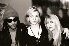 Lenny Kravitz, Courtney Love, & Stevie Nicks