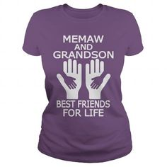 Make this awesome Grandson saying   MEMAW AND GRANDSON BEST FRIENDS FOR LIFE  as a great gift for Grandson