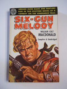 Six Gun Melody by William Colt MacDonald AVON by SirKsCollectibles