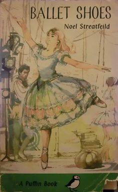 Ballet Shoes by Noel Streatfeild. One of my favourite children's books.