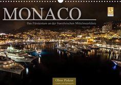 Monaco - Das Fürstentum an der französischen Mittelmeerküste - CALVENDO Kalender von Oliver Pinkoss -  #calvendo #calvendogold #kalender #fotografie #monaco