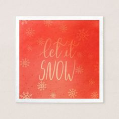 Let It Snow Handwritten Script Bright Red Paper Napkin - red gifts color style cyo diy personalize unique