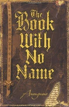The Book With No Name by Anonymous (2007) de Anonymous http://www.amazon.fr/dp/B00CB5F67Y/ref=cm_sw_r_pi_dp_aBwWub197XVTB