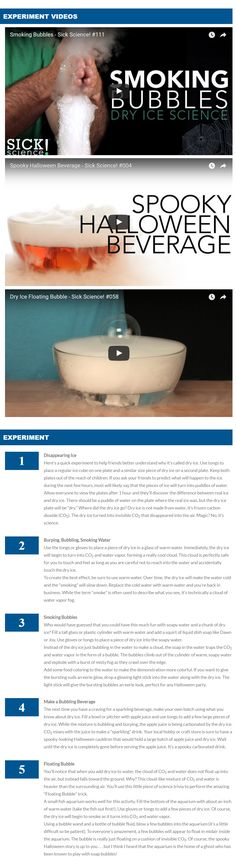 You don't have to wait for Halloween to have fun and learn about the states of matter using dry ice. Now that you've read the safety rules, try these awesome dry ice experiments and prepare to be amazed!
