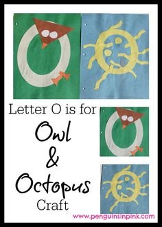 Letter O is for Owl and Octopus Craft- A fun letter craft making an owl out of a large capital letter O and an octopus out of a large lower case letter o with directions and free printable letter too. #homeschooling #totschool #craft #printable