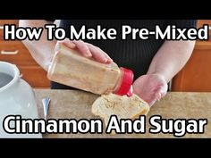 The Best Cinnamon And Sugar Recipe - Great For Toast, Applesauce And More!
