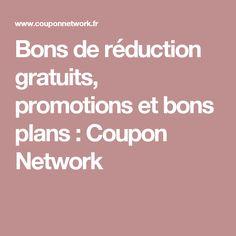 Bons de réduction gratuits, promotions et bons plans : Coupon Network