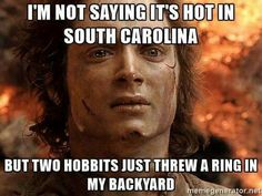 It is hot in South Carolina