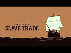 "Excellent New TED-ED Video: ""The Atlantic slave trade: What too few textbooks told you"""