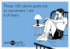 Those 100 calorie packs are so convenient I ate 6 of them.