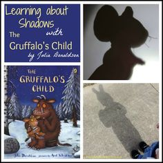 Learning about Shadows with The Gruffalo's Child - Part of the Virtual Book Club for Kids. Julia Donaldson is the author of the month for March. Check out lots of ideas to go along with her books. Book based play and activities. Gruffalo Eyfs, Gruffalo Activities, The Gruffalo, Primary Science, Preschool Science, Science Activities, Activities For Kids, Gruffalo's Child, Your Child