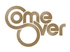 Come Over #typography
