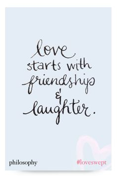 love starts with friendship and laughter. #loveswept