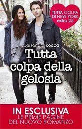 Tutta Colpa Della Gelosia di Cassandra Rocca edito da Newton Compton Editori. La recensione, la trama, i commenti e le offerte più vantaggiose del momento.