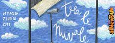 Settima edizione per il festival itinerante Tra Le Nuvole: il programma - http://www.afnews.info/wordpress/2017/05/29/settima-edizione-per-il-festival-itinerante-tra-le-nuvole-il-programma/