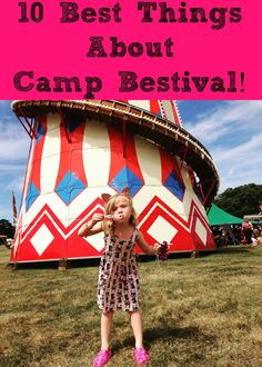 10 Best Things About Camp Bestival! Featuring all the beautiful sites, sounds and the experience of going to a festival with small children! So much fun in the sun!