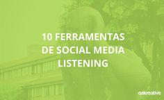 Blog Post: 10 Ferramentas de Social Media Listening #socialmedialistening #socialmedia #redessociais #marketingdigital