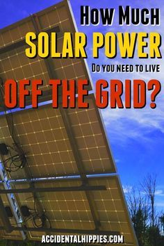 How do you figure out how much solar power you need to live totally off the grid? See how we set up our small system, minimize our needs, and learn how to figure out your own requirements to get off the grid. # solar energy system off the grid Off Grid Solar Power, Solar Energy Panels, Best Solar Panels, Solar Energy System, Landscape Arquitecture, Get Off The Grid, Design 3d, House Design, Solar Projects
