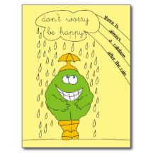 Don't Worry Be Happy Funny Creature in Rain Postcards