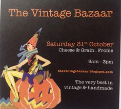 The Vintage Bazaar in Frome, Somerset. The very best in vintage & handmade! Fundraising Events, Somerset, Craft Fairs, Fall Halloween, Autumn, Handmade, Vintage, Hand Made, Fall Season
