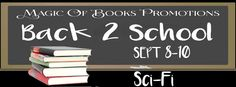 Blog Tour - Back 2 School Special #BookPromo - #Scifi Novels | Spreading the Word & GC #Giveaway  BACK 2 SCHOOL SPECIAL BOOK PROMO with Suzanne Jenkins, Kim Headlee, A. D. Popovich, & Liza O'Connor. Presented courtesy of Magic of Books Promotions.