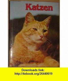 Katzen Umschau Verlag (9783524810058) David J. Coffey , ISBN-10: 3524810055  , ISBN-13: 978-3524810058 , ASIN: B000SBYAY8 , tutorials , pdf , ebook , torrent , downloads , rapidshare , filesonic , hotfile , megaupload , fileserve