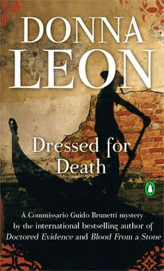 Dressed for Death (Commissario Brunetti #3) by Donna Leon