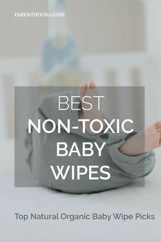 Here are the best non-toxic baby wipes for your baby that do the least harm & clean up well. Top all natural organic baby wipes reviewed. #parenthoodguide #nontoxicbabywipes #babycare #naturalbabywipes #organicwipes #bestbabywipes #biodegradable #reeffriendly #eco-friendly Organic Baby Wipes, Natural Baby Wipes, Best Cloth Diapers, Newborn Schedule, Baby Care Tips, Baby Development, Newborn Care, Baby Essentials, Baby Bottles