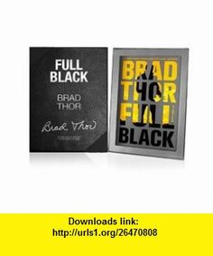Autographed Full Black in a Leather Gift Box Brad Thor ,   ,  , ASIN: B006FKQRTM , tutorials , pdf , ebook , torrent , downloads , rapidshare , filesonic , hotfile , megaupload , fileserve