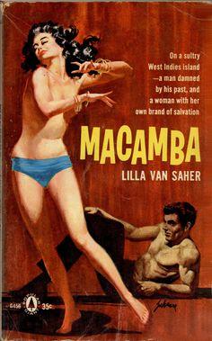 1960; Macamba by Lilla van Saher. Cover art by Harry Schaare