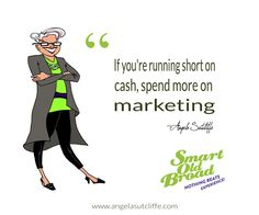 Marketing advice from a Smart Old Broad