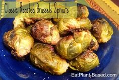 Classic Brussels Sprouts.Roasting brings out the best in Brussels Sprouts. The high temperature gives them a crisp golden outside while keeping them tender inside.