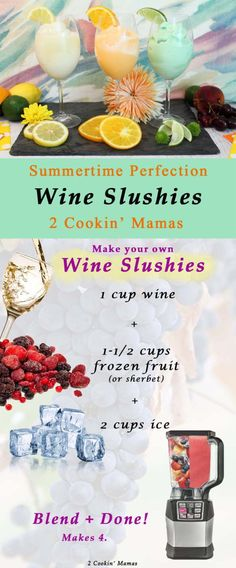 Wine Slushies | 2 Cookin' Mamas The perfect cocktail to keep you cool this summer! Make your own version as easy as 1-2-3. #recipe #cocktail #drink
